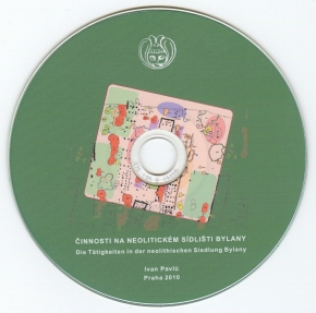 Činnosti na neolitickém sídlišti Bylany. Prostorová analýza keramiky. CD reprint 2010