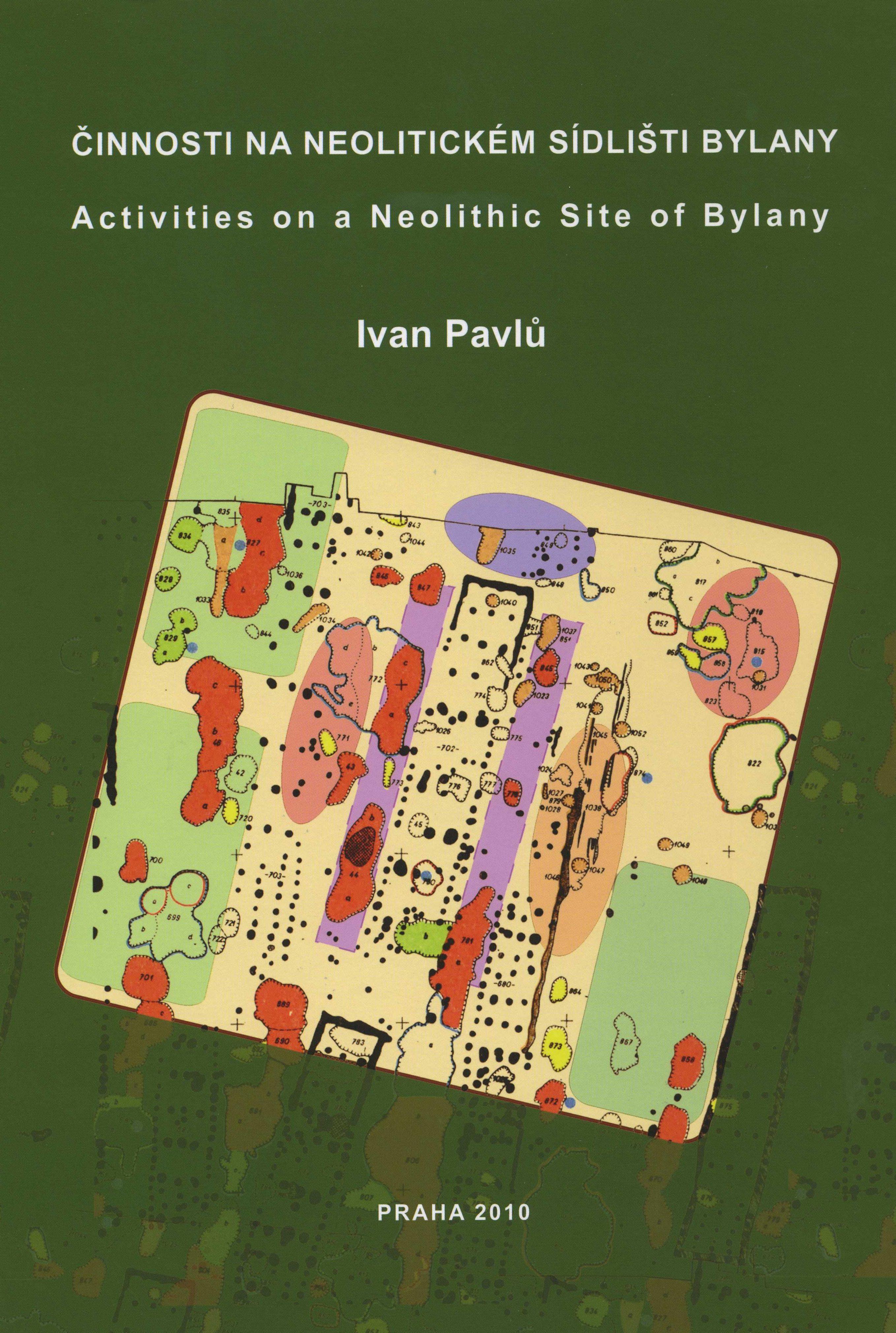 Činnosti na neolitickém sídlišti Bylany. Prostorová analýza keramiky