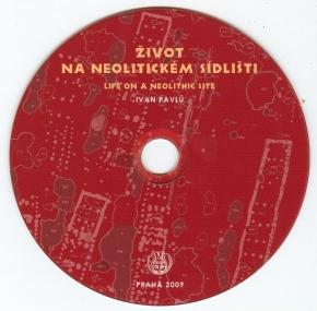 Život na neolitickém sídlišti. Life on a Neolithic site. Bylany – situational analysis of artefacts. CD reprint 2009