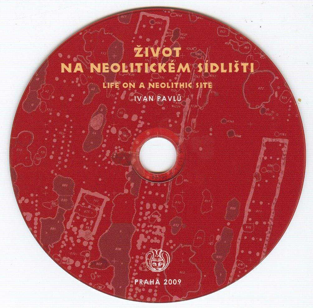 Život na neolitickém sídlišti. Life on a Neolithic site. Bylany – situational analysis of artefacts. CD reprint 2009