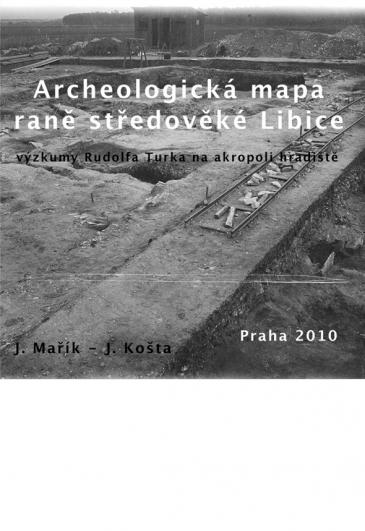 Archeologická mapa raně středověké Libice, výzkumy Rudolfa Turka na akropoli hradiště – DVD