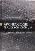 Archeologie pravěkých Čech – Svazek 8: Salač, Vladimír (ed.) et al.: Doba římská a stěhování národů