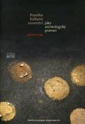 Památky archeologické – Supplementum 20. – Pravěké kulturní souvrství jako archeologický pramen