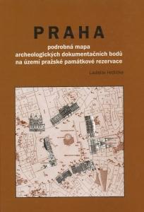 Praha – podrobná mapa archeologických dokumentačních bodů na území pražské památkové rezervace