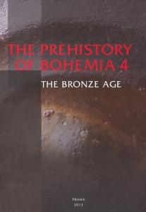 Prehistory of Bohemia 4. The Bronze Age