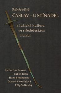 Pohřebiště Čáslav – U Stínadel a lužická kultura ve středočeském Polabí